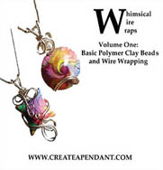 Learn the art of polymer clay and wire wrapping